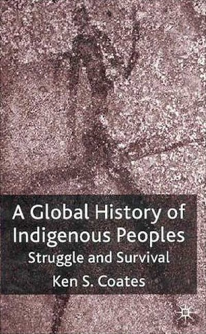 A Global History of Indigenous Peoples