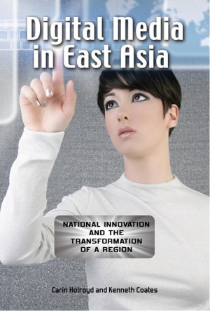 Digital Media in East Asia
